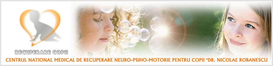 CENTRUL NATIONAL MEDICAL DE RECUPERARE NEURO-PSIHO-MOTORIE PENTRU COPII